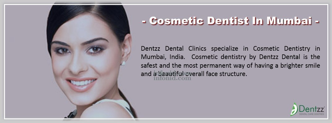 What you need to know about a cosmetic dentist in Mumbai